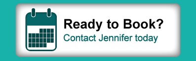 Ready to Book? - Contact Jennifer today